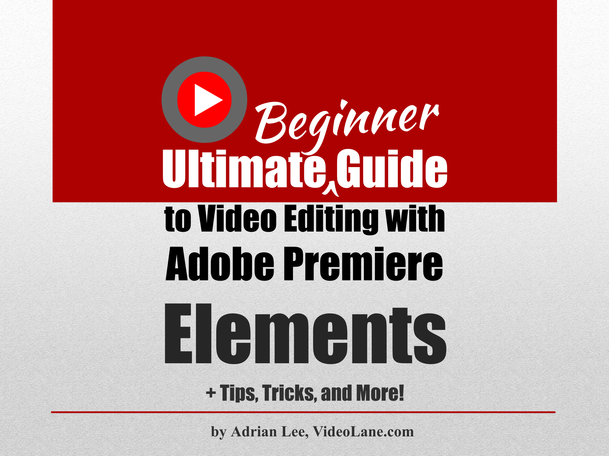 Premiere Elements Beginner Guide